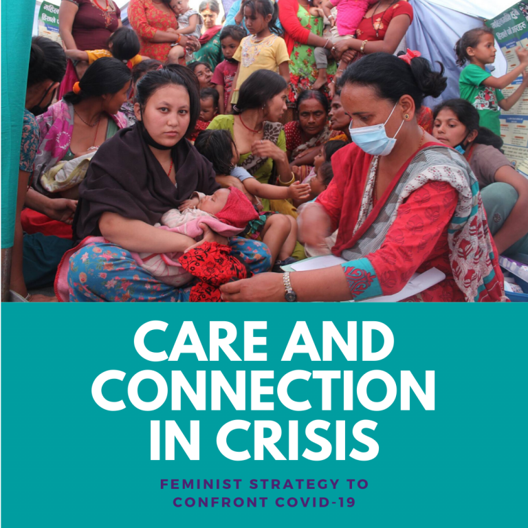 Image of women receiving care. Text beneath image reads: Care and Connection in Crisis. Feminist Strategy to Confront COVID-19