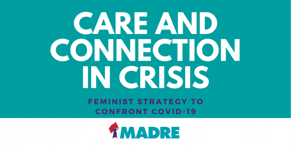 Text Graphic: care and connection in crisis. feminist strategy to confront covid-19