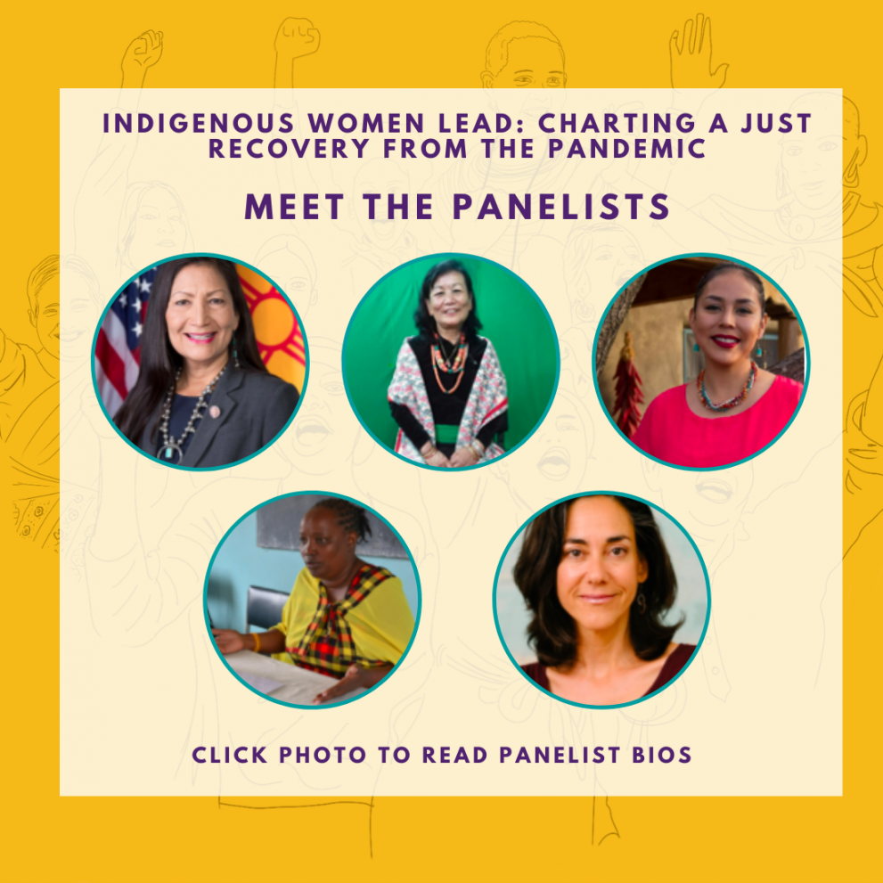 Yellow & white colorblock graphic with text and images on. There are photos of women in circular frames and are listed as the following: Representative Deb Haaland, Yasso Bhattachan, Janene Yazzie, Martha Ntoipo and Yifat Susskind.
