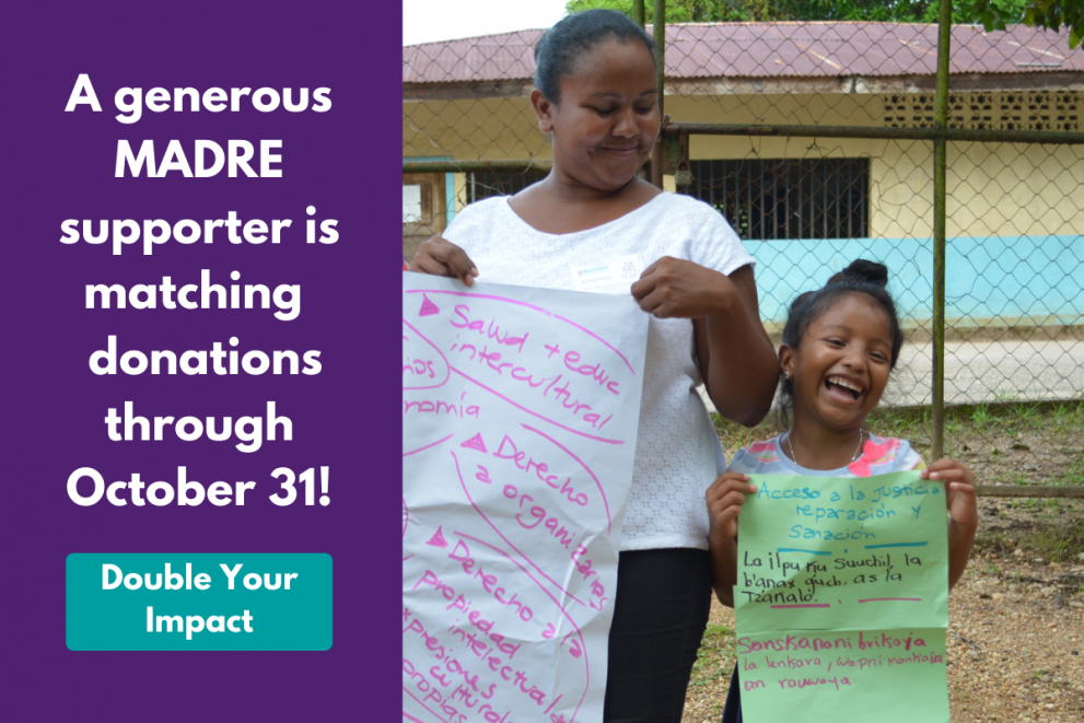 A graphic featuring a woman and a child holding up large sheet paper following a group activity. The color block text beside them reads: A generous MADRE supporter is matching  donations through October 31! The button underneath says: Double Your Impact