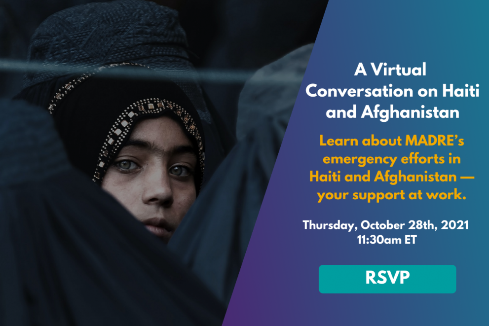 """Image of an Afghan girl looking back while standing in a crowd. Text beside reads: """"A virtual conversation on Haiti & Afghanistan. Learn about MADRE's emergency efforts in Haiti & Afghanistan—your support at work. Thursday, October 28th, 2021. 11:30am ET"""